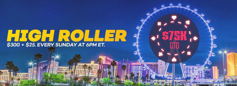 $75K Guaranteed High Roller Tournament